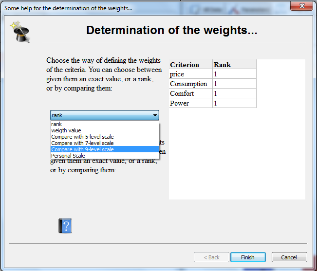 The wizard will help you to define your preference parameters such as the weights.